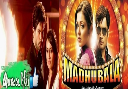 Madhubala and Qubool Hai