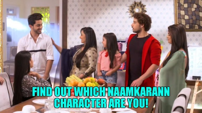 Which 'Naamkarann' Character Are You?
