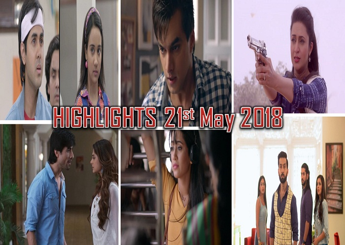 TV Shows And Their Highlights Of The Day – 21st May 2018!