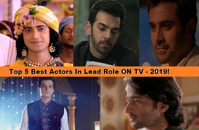 Top 5 Best Actors In Lead Role ON TV – 2019!