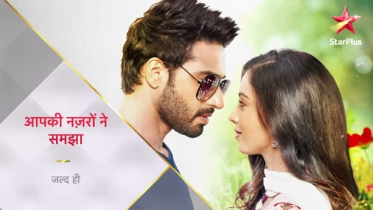 Star Plus' Aapki Nazron Ne Samjha Promises To Be A Beautiful Love Tale – Promo Review!